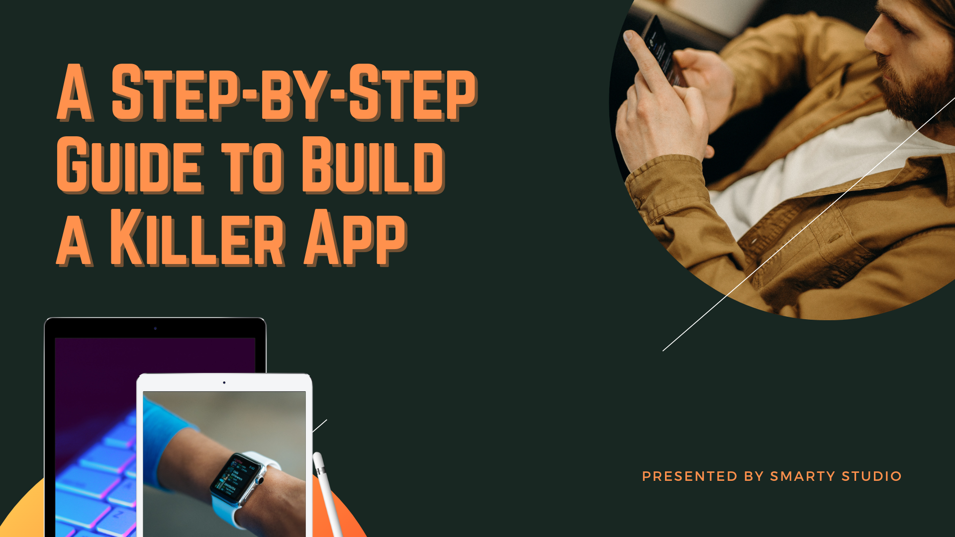 A Step-by-Step Guide to Build a Killer App