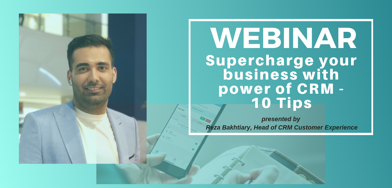 Supercharge your business with power of CRM - Live Webinar