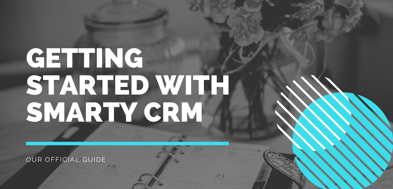 Getting Started with Smarty CRM