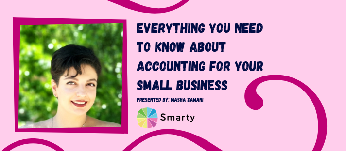 Everything You Need to Know About Accounting for Your Small Business - Live Webinar