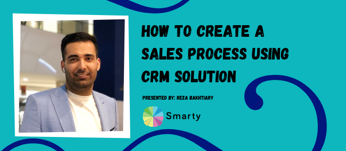 How to Create a Sales Process Using CRM solution - Live Webinar