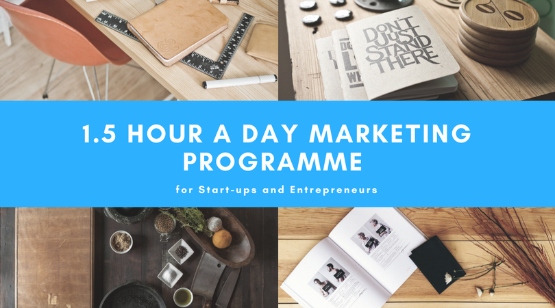 1.5 hour a Day Online Marketing Programme for Start-ups - 2nd edition